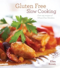Brown, Ellen Gluten-Free Slow Cooking