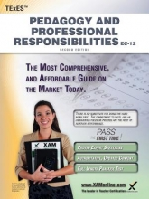 Wynne, Sharon A. TExES Pedagogy and Professional Responsibilities EC-12