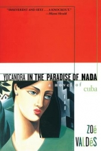 Valdes, Zoe Yocandra in the Paradise of Nada
