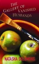Solomons, Natasha The Gallery of Vanished Husbands