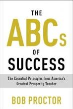 Proctor, Bob The ABCs of Success