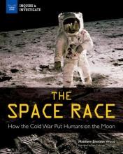 Wood, Matthew Brenden The Space Race