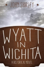 Shirley, John Wyatt in Wichita