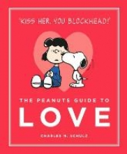 Schultz, Charles M Peanuts Guide to Love