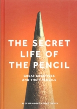 Hammond, Alex,   Tinney, Mike The Secret Life of the Pencil