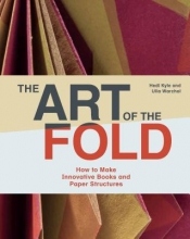 Kyle, Hedi,   Warchol, Ulla The Art of the Fold