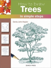 Naylor, Denis How to Draw: Trees