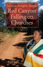 Fatula, Juliana Aragon Red Canyon Falling on Churches