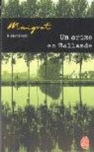 Simenon, Georges Un crime en Hollande