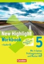 Berwick, Gwen New Highlight 05: 9. Schuljahr. Werkrealschulen (4 Wochenstunden). Workbook Baden-Württemberg. Lieder-/Text-CD
