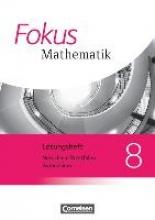 Bischof, Ina,   Höffken, Katrin,   Höger, Christof,   Kammermeyer, Friedrich Fokus Mathematik 8. Sj. Lös. Kern GY NRW