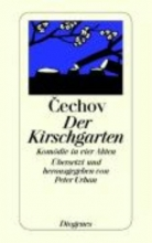Cechov, Anton Der Kirschgarten
