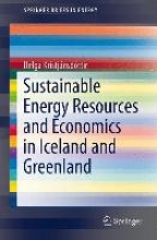 Kristjánsdóttir, Helga Sustainable Energy Resources and Economics in Iceland and Greenland