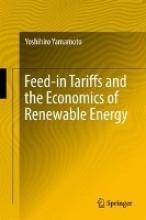 Yamamoto, Yoshihiro Feed-in Tariffs and the Economics of Renewable Energy