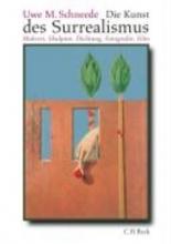 Schneede, Uwe M. Die Kunst des Surrealismus