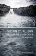 Gudmundsson, Óskar Snorri Sturluson - Homer des Nordens