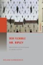 Schwanebeck, Wieland Der flexible Mr. Ripley