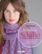 Hatton, Sarah Schick in Schal(e)