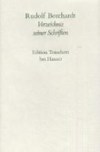 Borchardt, Rudolf Verzeichnis aller Schriften