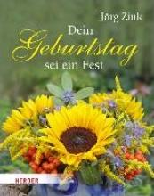Zink, Jörg Dein Geburtstag sei ein Fest