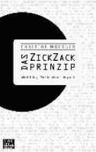 Meueler, Christof Das ZickZack-Prinzip