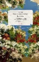 Meerbaum-Eisinger, Selma Ich bin in Sehnsucht eingeh�llt
