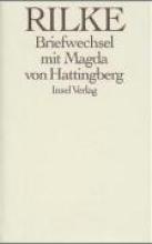 Rilke, Rainer Maria Benvenuta. Briefwechsel