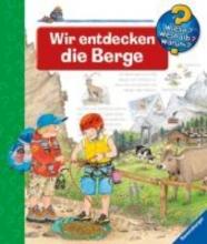 Erne, Andrea Erne, A: Wir entdecken die Berge