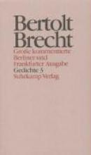Brecht, Bertolt Werke. Gro?e kommentierte Berliner und Frankfurter Ausgabe.