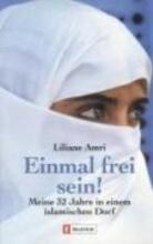 Amri, Liliane Einmal frei sein!