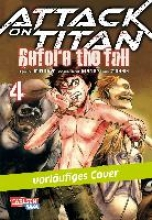 Isayama, Hajime Attack on Titan - Before the Fall 4