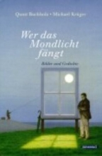 Buchholz, Quint Wer das Mondlicht fngt