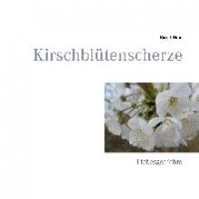 Heid, Birgit Kirschblütenscherze