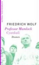 Wolf, Friedrich Professor Mamlock. Cyankali