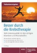 Gröber, Uwe,   Kisters, Klaus Besser durch die Krebstherapie