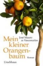 Vasconcelos, Jose Mauro de Mein kleiner Orangenbaum