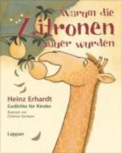 Erhardt, Heinz Warum die Zitronen sauer wurden