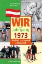 Roßmanith, Hanna Kindheit und Jugend in Österreich: Wir vom Jahrgang 1973