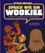 Smith, Wu Kee STAR WARS Sprich wie ein Wookiee