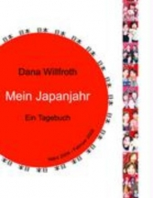 Willfroth, Dana Mein Japanjahr