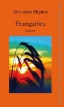 Mignon, Alexandra Feuergarben