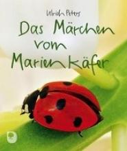 Peters, Ulrich Das Märchen vom Marienkäfer