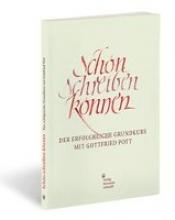 Gottfried, Pott Schön schreiben können