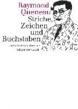 Queneau, Raymond Striche, Zeichen und Buchstaben