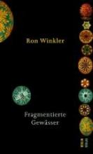 Winkler, Ron Fragmentierte Gewässer