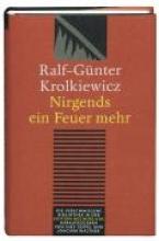 Krolkiewicz, Ralf-Günter Nirgends ein Feuer mehr