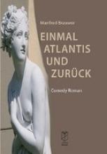 Brauwer, Manfred Einmal Atlantis und zurck