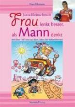 Fohrmann, Petra Jutta Kleinschmidt. Frau lenkt besser, als Mann denkt