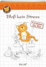 Oommh-Katze: Blo kein Stress
