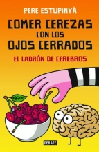 Estupinyá, Pere Comer cerezas con los ojos cerradosEating Cherries With Your Eyes Closed